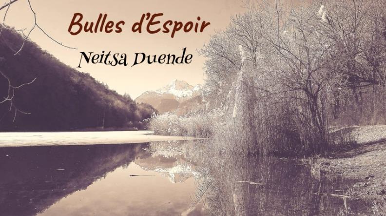 Découvrez «Bulles d'Espoir», par Neitsa Duende & Charlie Crettenand