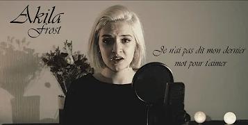 """""""Je n'ai pas dit mon dernier mot pour t'aimer"""", par Akila Frost"""